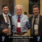 Dr. Frederick Menick, Dr. Gabriel Moina, Dr. Daniel Moina.